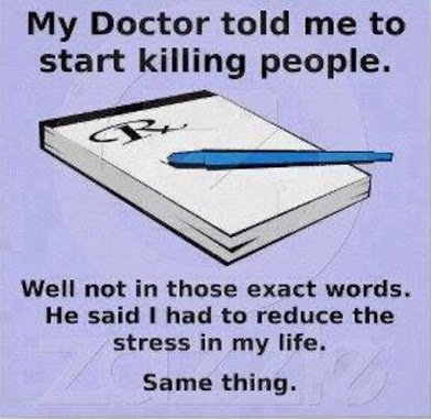 doctor told me to start killing people