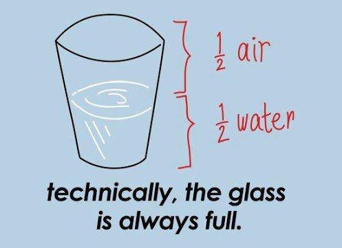 glass is always full