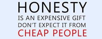 Honesty+is+an+expensive+gift+d