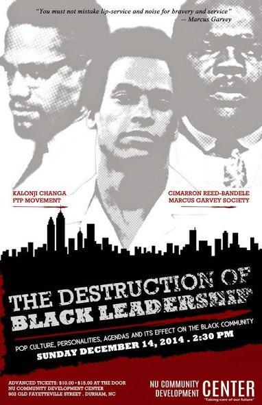 destruction of black leadership