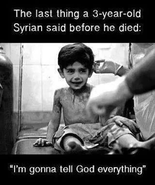 dying syrian child says he is going to tell god everything
