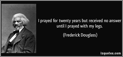 frederick douglass on the ineffectuality of praying