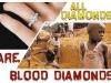 all diamonds are blood diamond