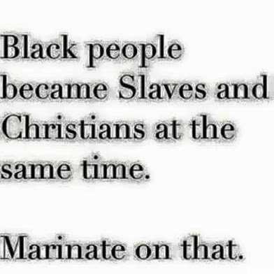 black people became slaves and christians at the same time