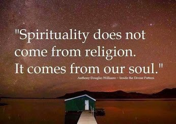 Spirituality Does Not Come From Religion....