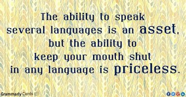 ability to keep ur mouth shut is priceless