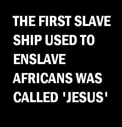first slave ship was jesus