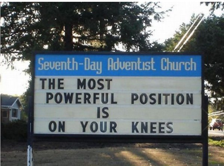 most powerful position is on your knees