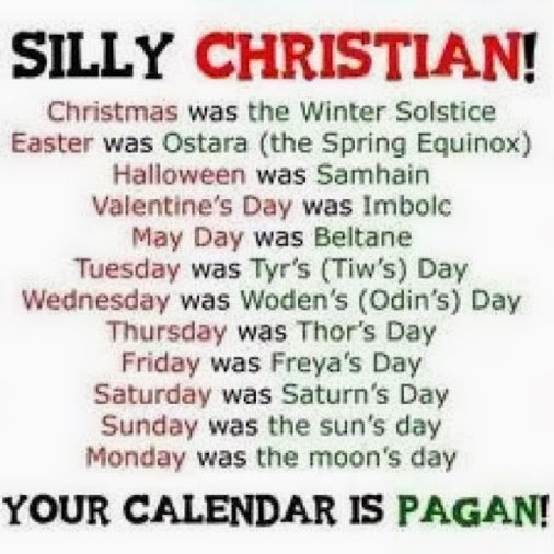 quote-silly-christian-calendar-is-pagan