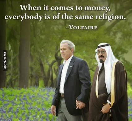 when it comes to money everyone is of the same religion