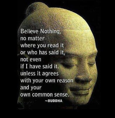 Buddha says Believe Nothing2
