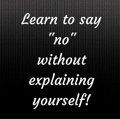 Learn+to+say+-no-without+explaining