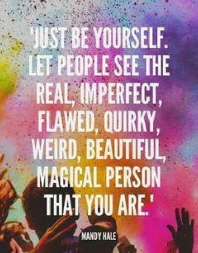 be your real self