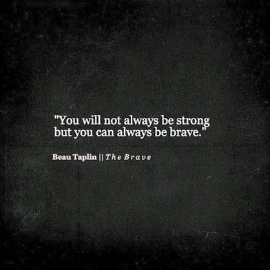 brave and strong