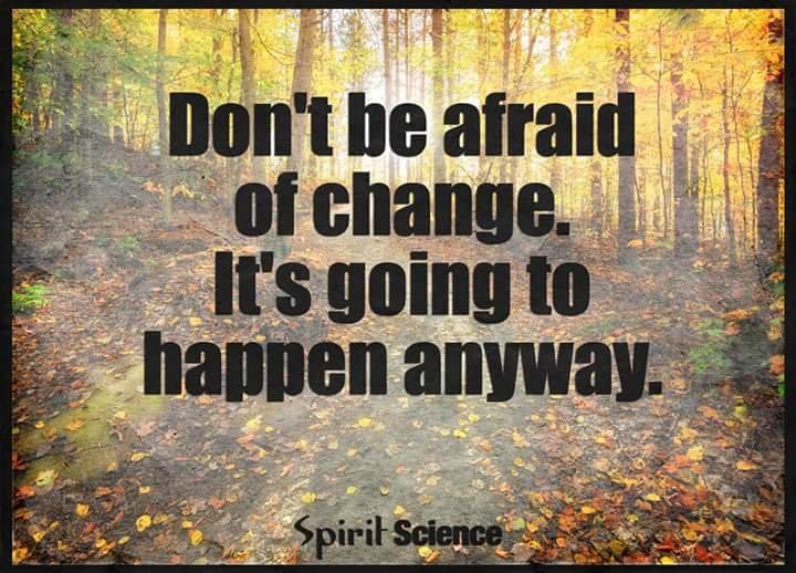 change will happen anyway