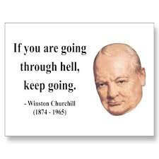 churchill on going through hell