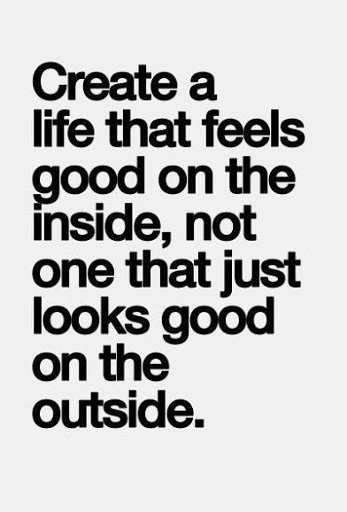 create life that is good inside