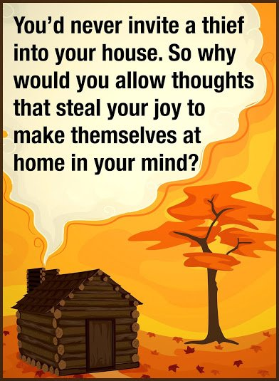 dont allow bad thoughts to spoil your mind