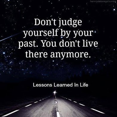 dont judge yourself by your past