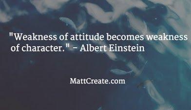 einstein on weakness of attitude
