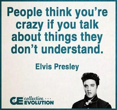 elvis presley on craziness