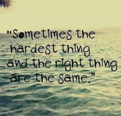 hardest and right things
