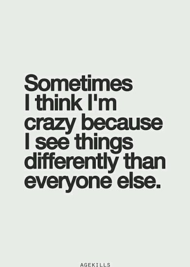 i see things differently
