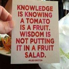 knowledge and wisdom over tomato