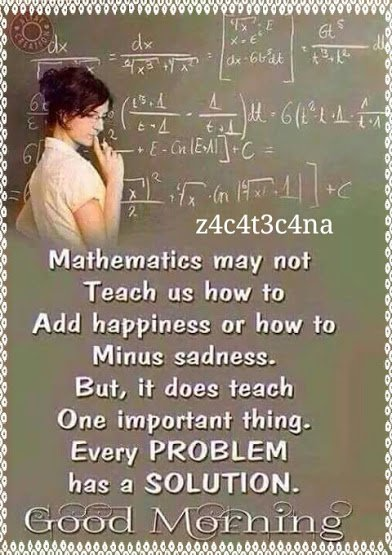 mathematics teach that every problem has a solution