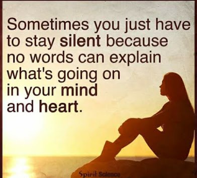 sometime you need to stay silent
