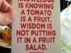 knowledge and wisdom over tomato