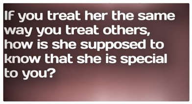 treat her special