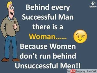behind every sucessful man