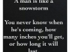 a man is like a snowstorm