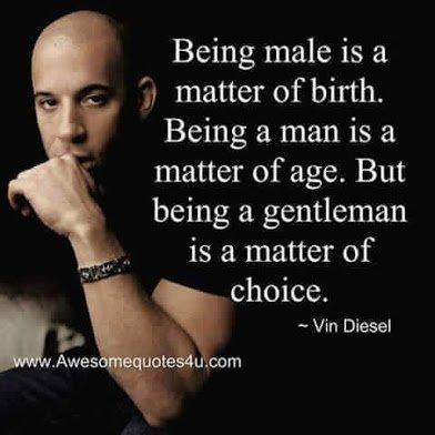 being a gentleman is a matter of choice