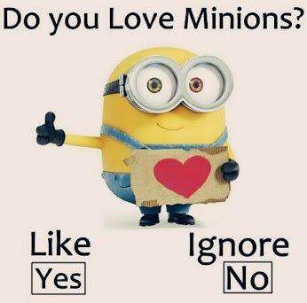 do u love minions