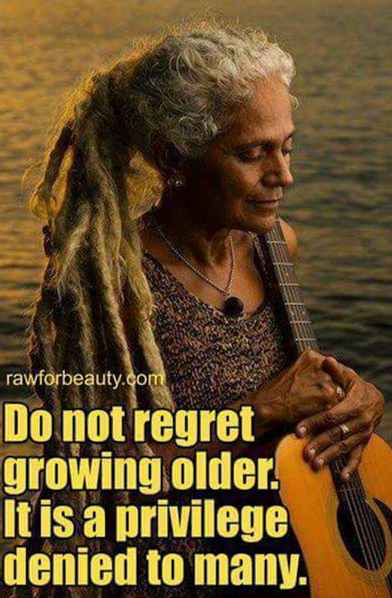 dont regret growing old