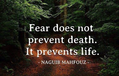 fear does not not prevent death