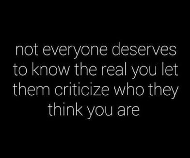 let them criticise who they think u are