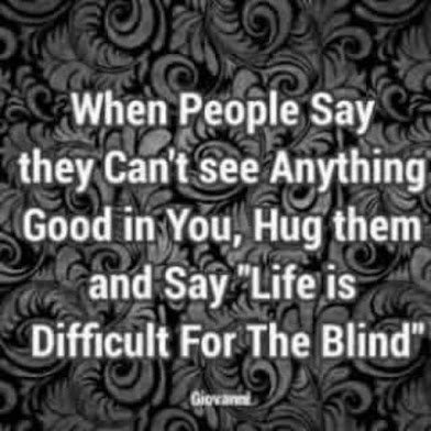 life is difficult for the blind