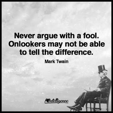 mark twain never argue with a fool