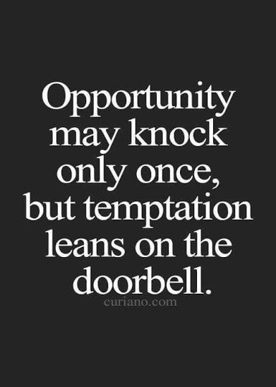 opportunity and temptation