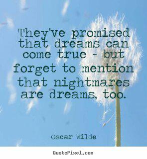 oscar wilde nightmares are dreams too