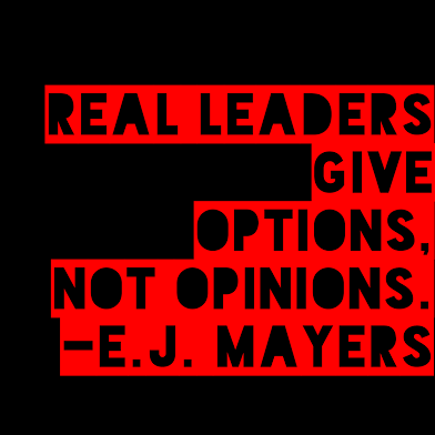 real leaders give options