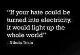 tesla on hatred