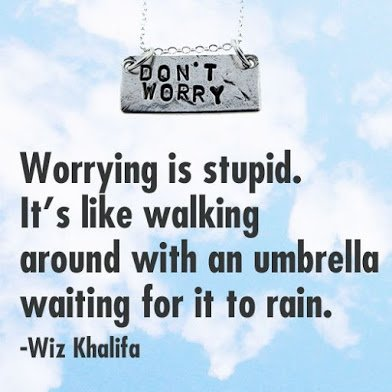 worrying is stupid2